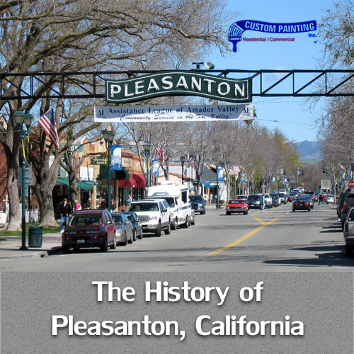 The History of Pleasanton, California
