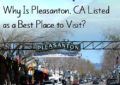 Why Is Pleasanton, CA Listed as a Best Place to Visit?
